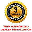 3 Year Warranty with authorized dealer installation!
