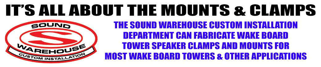 Sound Warehouse Custom Fabrication for Wake Board Towers Speakers and other Applications.