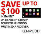 Save Up To $100 Instantly on an Apple CarPlay Equipped Kenwood Multimedia Receiver!
