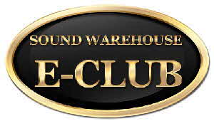 Sound Warehouse E-Club - Click Here to sign up!