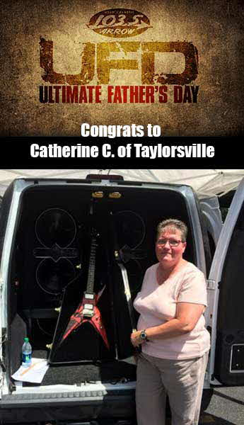 Congrats to Catherine C. of Taylorsville, Winner of our Ultimate Father's Day Contest!